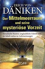 ERICH VON DÄNIKEN - Der Mittelmeerraum und seine mysteriöse Vorzeit BUCH - NEU