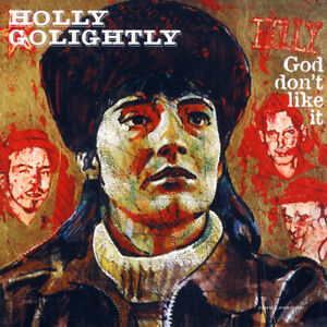 Holly Golightly 'God Don't Like It' **NEW LP** Garage Classic early album