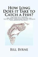 How Long Does it Take to Catch a Fish?: The loss of a father, the disc-ExLibrary