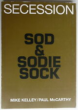 Paul McCarthy - Mike Kelley - Secession - Sod & sodie sock - 1998