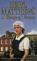 A Change of Fortune By Beryl Matthews. 9780141014722