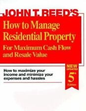 How to Manage Residential Property for Maximum Cash Flow and Resale Value : How