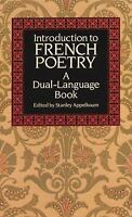 Introduction to French Poetry [Dual-Language] [English and French Edition]
