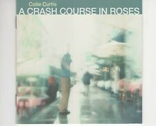 CD	CATIE CURTIS	a crash course in roses	EX+  (R2810)