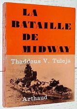 BATAILLE DE MIDWAY / T.V.TULEJA GUERRE PACIFIQUE USA JAPON YORKTOWN KONDO NAGUMO