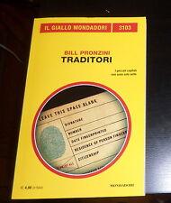 GIALLO MONDADORI nr.3103 BILL PRONZINI: TRADITORI *MONDADORI 2014* Come Nuovo
