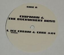 "CHIPMAN & THE BUCKWHEAT BOYS ice cream and cake 12"" RECORD  HIP HOP RARE"