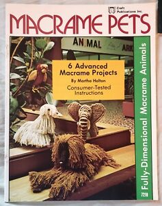 Vintage Macrame Pets Advanced 3D Animal Pattern Book Alpaca Parrot Elephant NOS