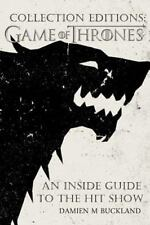 Collection Editions: Game of Thrones : An Inside Guide to the Hit Show: By Bu...