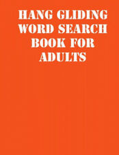 Hang gliding Word Search Book For Adults: large print puzzle book.8,5x11,