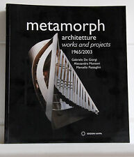 METAMORPH ARCHITETTURE WORKS AND PROJECTS 1965/2003  *9788878905399*