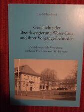 Geschichte der Bezirksregierung Weser-Ems und ihrer Vorgängerbehörden von Tim...