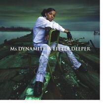 Ms. Dynamite A Little Deeper / Kymani Marley Keon Bryce