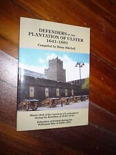 Defenders of the Plantation of Ulster, 1641-1691