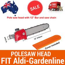 POLE SAW CHAINSAW HEAD BRUSHCUTTER ATTACHMENT W/BAR+CHAIN FIT Aldi-GARDENLINE
