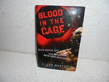 Blood in the Cage : Furious Rise of the UFC by L. Jon Wertheim Hardback Book