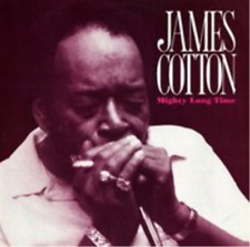 James Cotton-Mighty Long Time  CD NEUF