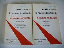 LE SALAIRE SOCIALISTE 2 volumes Pierre Naville 1970