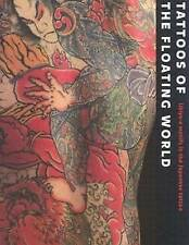 Tattoos of the Floating World: Ukiyo-e Motifs in the Japanese Tattoo by...