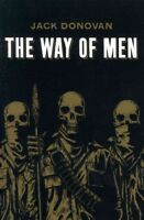 Way of Men, Paperback by Donovan, Jack, Brand New, Free shipping in the US