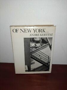 Of New York Andre Kertesz 1st Hardcover
