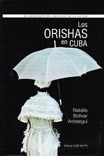 LOS ORISHAS EN CUBA Santeria Cuba Afro Cuban Oricha