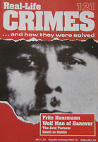 Real-Life Crimes Issue 121 - Fritz Haarmann, The Acid Murder Of Hajna De Kaplany