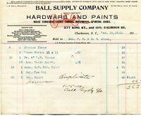 1913 BALL SUPPLY CO HARDWARE & PAINS CHARLESTON SC ILLUSTRATED BILL HEAD G AIMAR