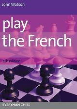 Play the French by John Watson (2012, Paperback, Revised)
