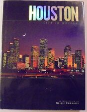 Houston : City in Motion by Nellie Connally (2000, Hardcover)