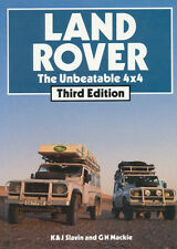 K.&J.Slavin & G.N.Mackie: LAND ROVER The Unbeatable 4x4. Third Edition, 1989. --