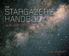 The Stargazer's Handbook: An Atlas of the Night Sky by Giles Sparrow...