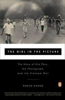 THE GIRL IN THE PICTURE by Denise Chong FREE SHIPPING paperback book Vietnam War