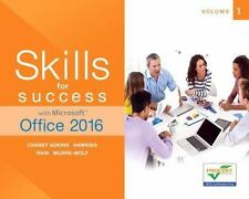Skills for Success with Microsoft Office 2016 Volume 1 - Spiral Bound