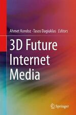 3D Future Internet Media (2013, Hardcover)