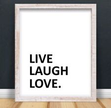 A4 Live Laugh Love Typography Print Quote Gift Office Work Home UNFRAMED