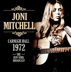 Carnegie Hall 1972 by MITCHELL,JONI