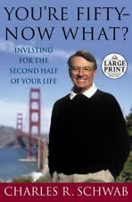 You're Fifty--Now What : Investing for the Second Half of Your Life-ExLibrary