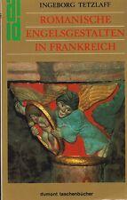 Romane Ange rendre en France (avec 105 fig.) 1987