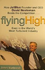 Flying High by Wynbrandt James - Book - Hard Cover - Business and Finance