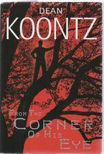 From the Corner of His Eye - Dean Koontz - HC - 2000  Bantam Books 0-553-80134-1