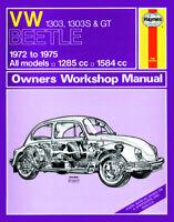 Volkswagen VW Beetle 1303, 1303S & GT Haynes Manual 0159 NEW