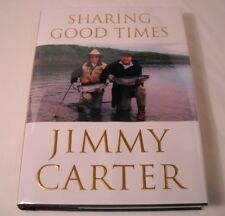 Sharing Good Times by Jimmy Carter - SIGNED 1st Edition (B168)