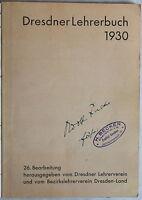 Dresner Lehrerverein und Bezirkslehrerverein (Hrsg.) Dresdner Lehrerbuch 1930 xz