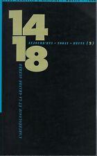14-18, l'archéologie et la grande guerre : revue annuelle d'histoire volume 2