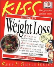 KISS Guide to Weight Loss, Ravage, Barbara, Good Condition, Book