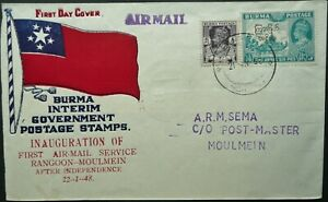 BURMA 21 JAN 1948 FIRST AIRMAIL SERVICE FROM RANGOON TO MOULMEIN FIRST DAY COVER