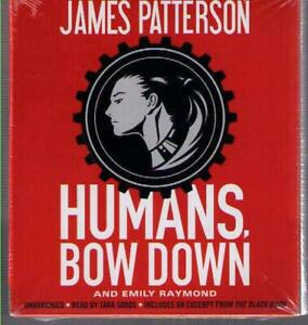 NEW !! Humans, Bow Down by James Patterson CD COMPLETE & UNABRIDGED