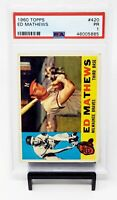 1960 Topps #420 HOF Milwaukee Braves EDDIE MATHEWS Baseball Card PSA 1