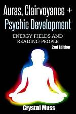 Auras: Clairvoyance and Psychic Development : Energy Fields and Reading Peopl...